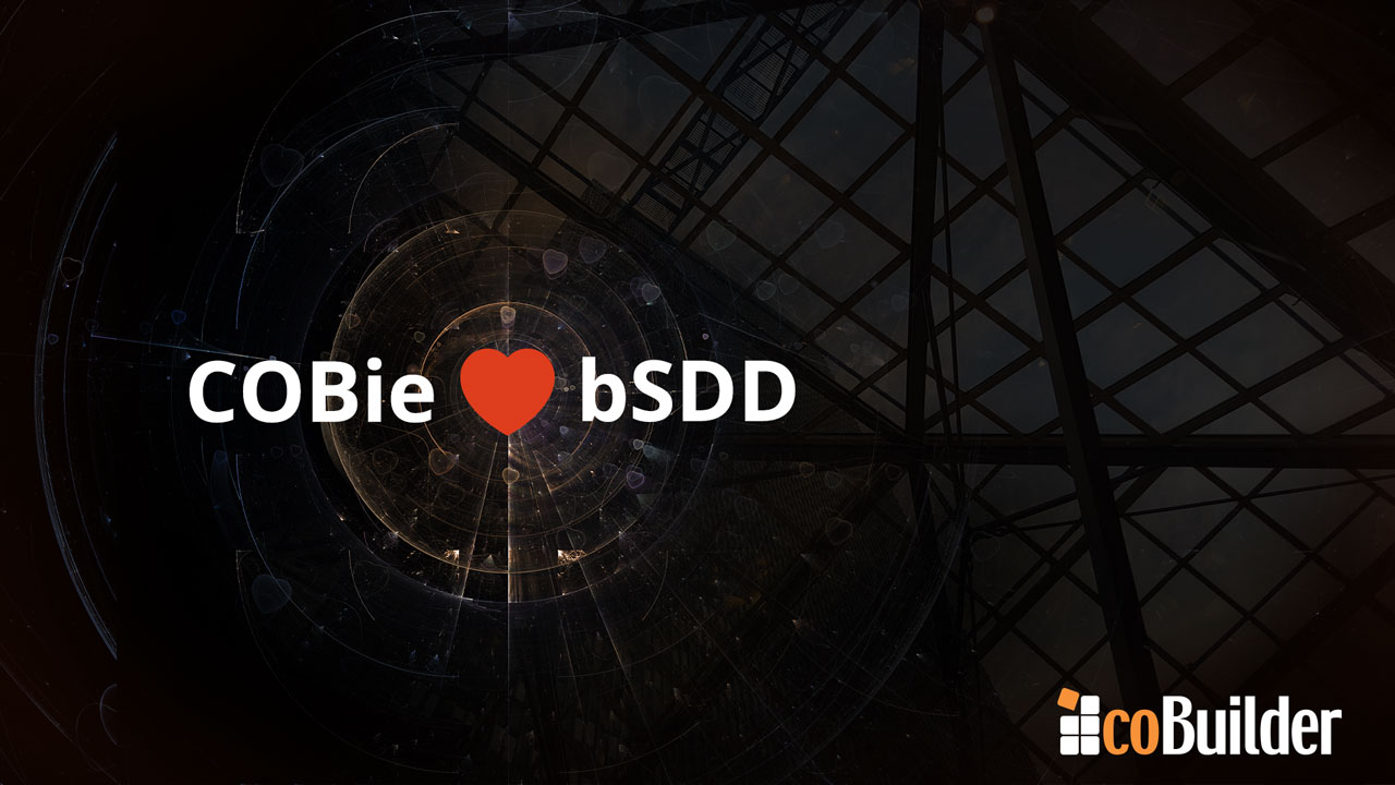 COBie and interoperability work together if the bSDD is envolved